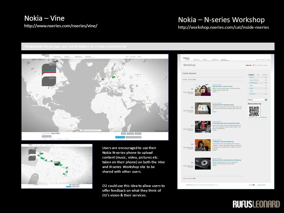 Nokia – Vine http://www.nseries.com/nseries/vine/ Users are encouraged to use their Nokia N-series phone to upload content (music, video, pictures etc.
