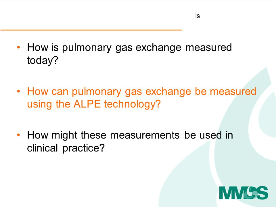 How is pulmonary gas exchange measured today.