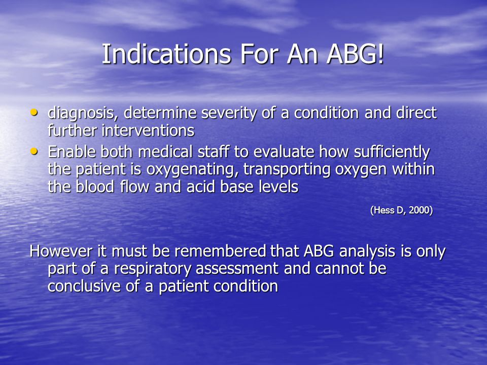 Indications For An ABG.
