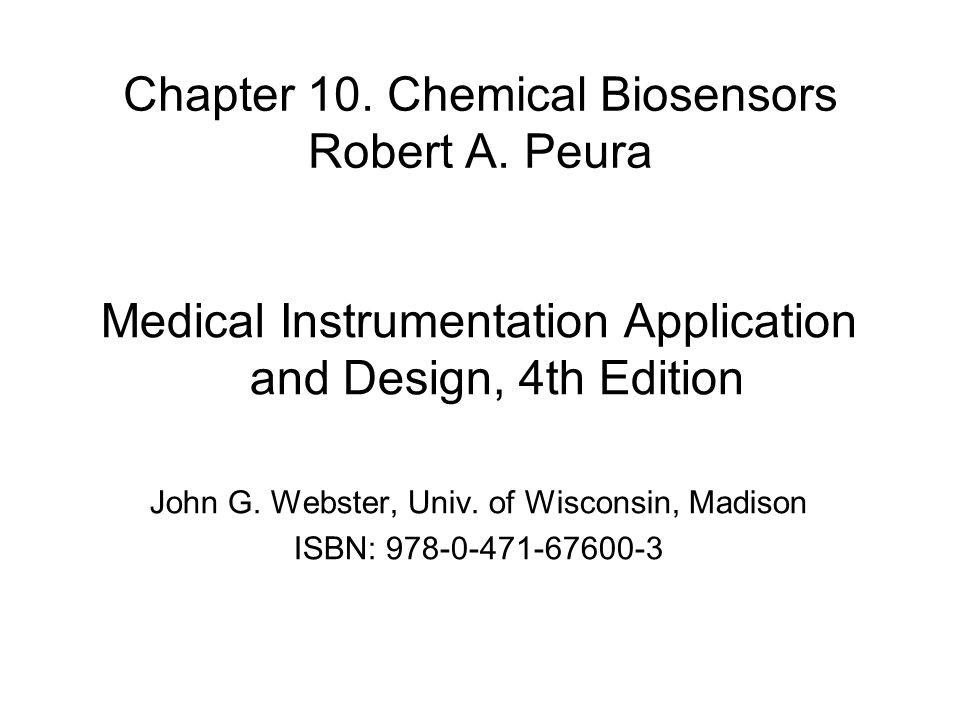 Chapter 10. Chemical Biosensors Robert A.