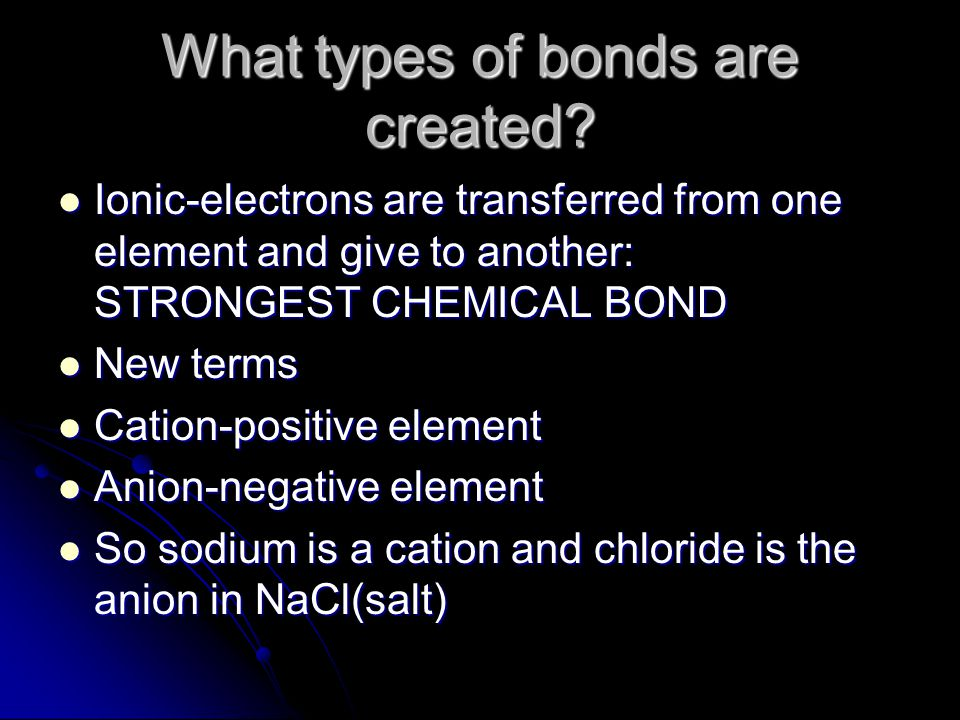 What types of bonds are created.
