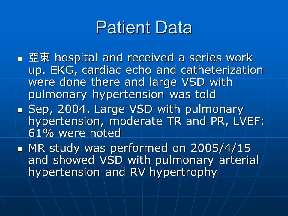 Patient Data 亞東 hospital and received a series work up.