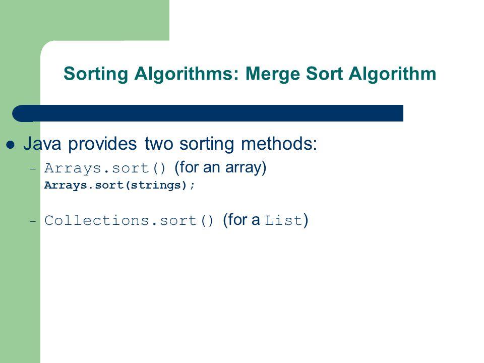 Sorting Algorithms: Merge Sort Algorithm (Cont'd)
