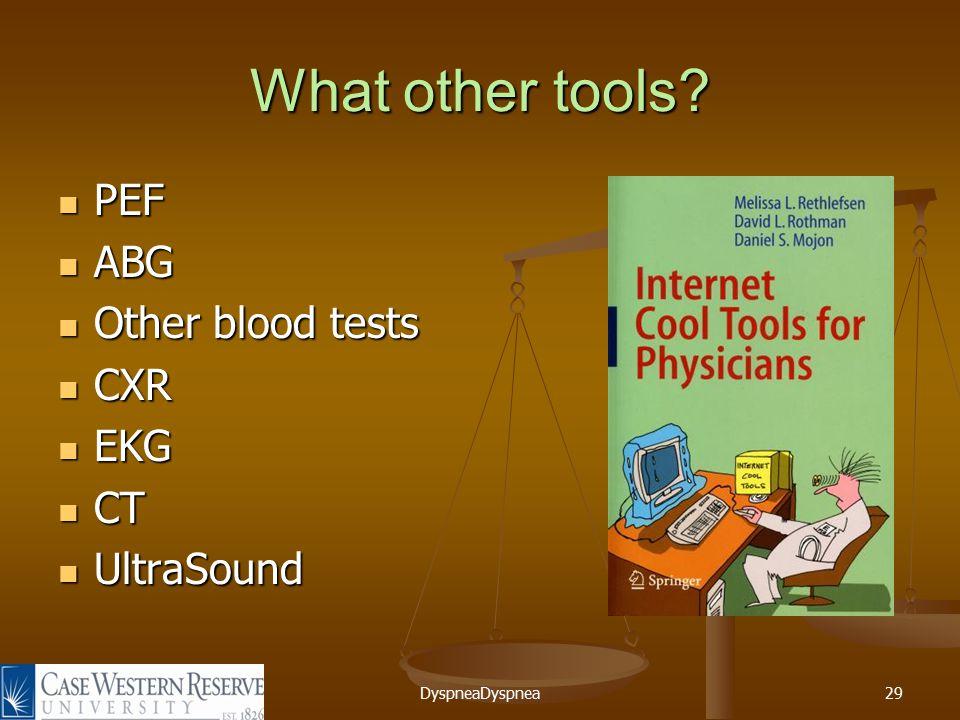 DyspneaDyspnea29 What other tools.