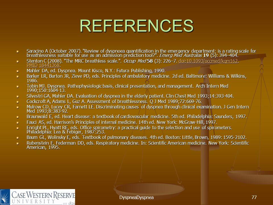 DyspneaDyspnea77 REFERENCES Saracino A (October 2007).
