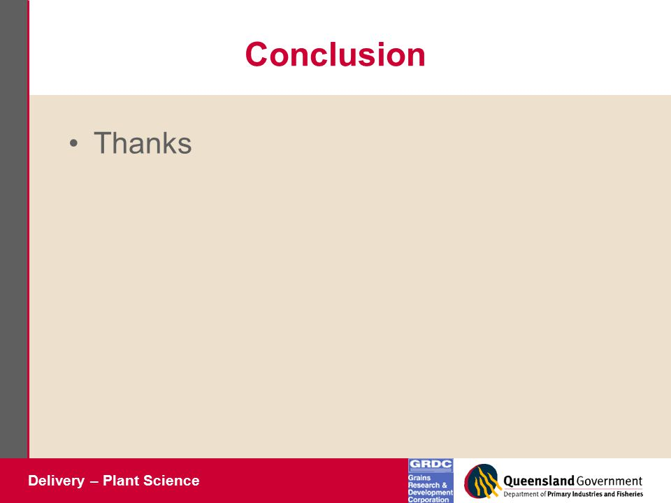 Delivery – Plant Science Conclusion Thanks