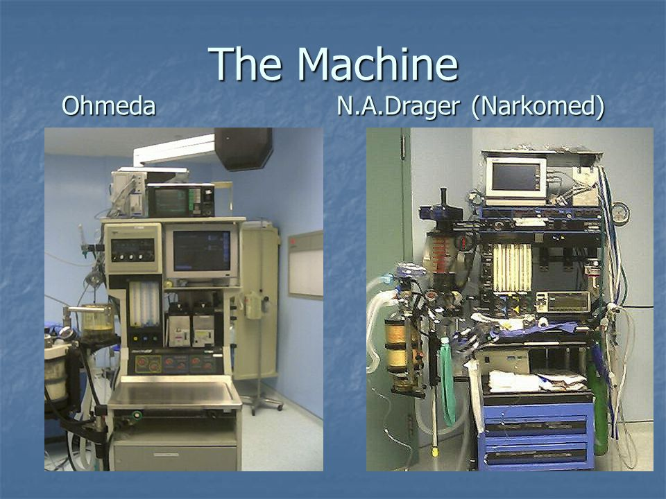 The Machine Ohmeda N.A.Drager (Narkomed)