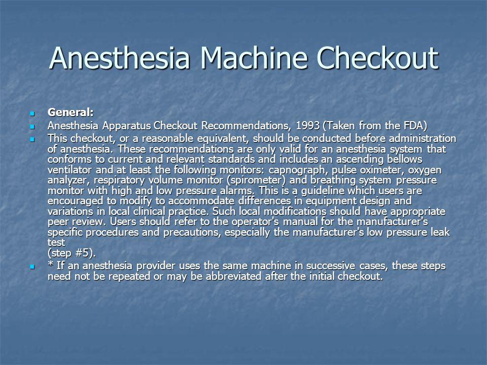 Anesthesia Machine Checkout Steps 1-3: Steps 1-3: Emergency Ventilation Equipment *1.