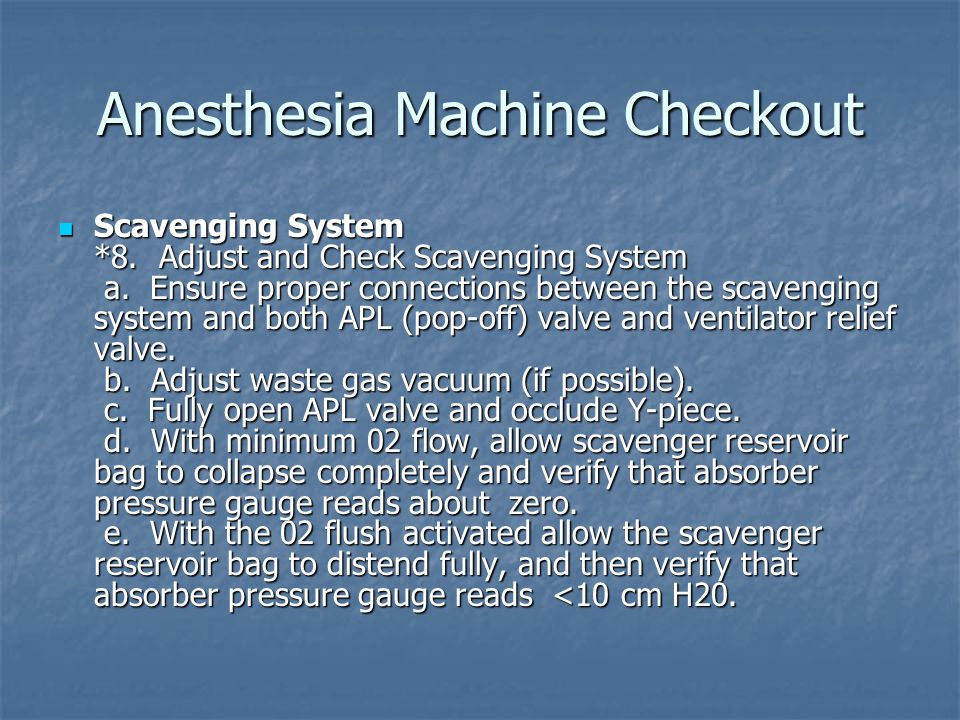 Anesthesia Machine Checkout Breathing System *9.Calibrate 02 Monitor a.
