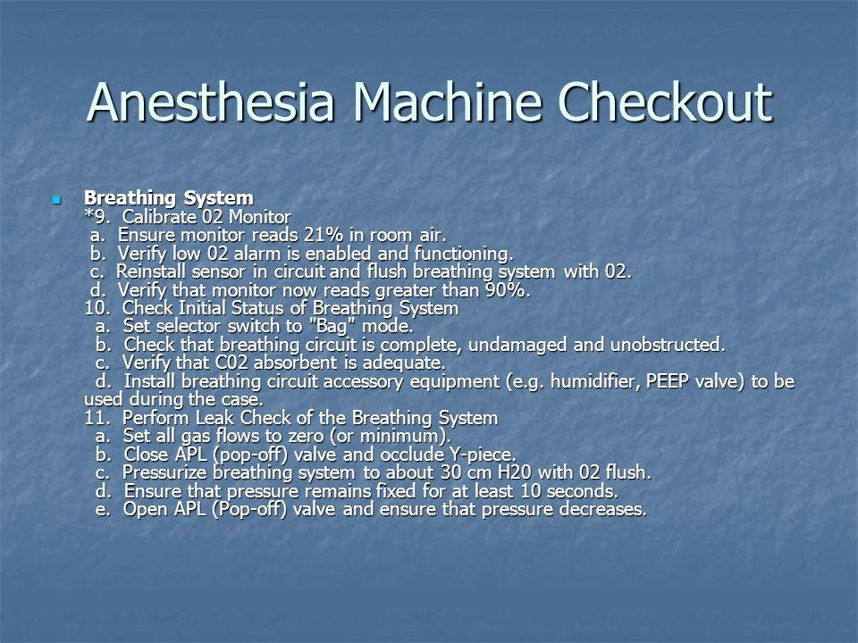 Anesthesia Machine Checkout Manual and Automatic Ventilation Systems 12.