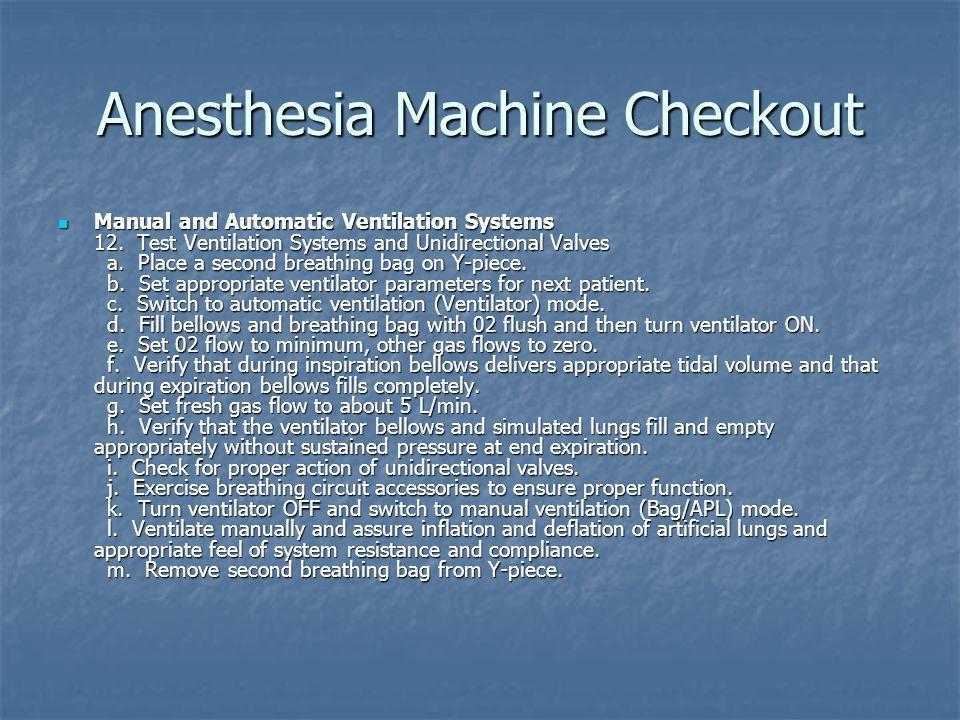 Anesthesia Machine Checkout Monitors 13.