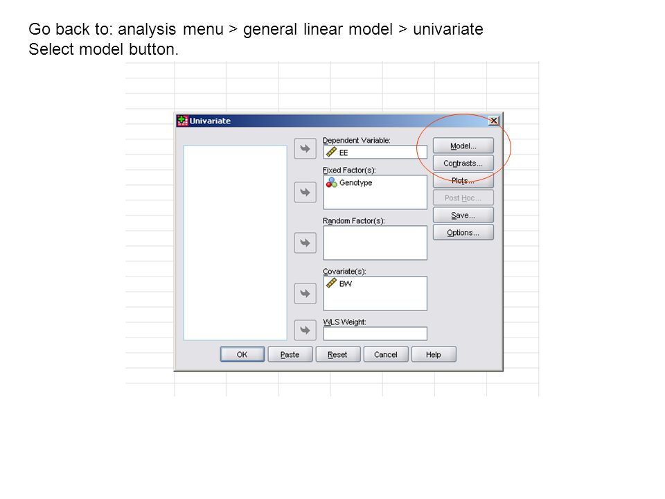Go back to: analysis menu > general linear model > univariate Select model button.