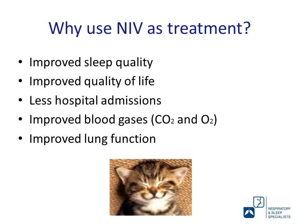Why use NIV as treatment.