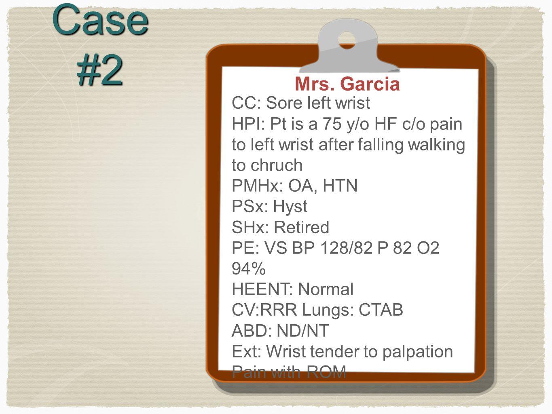 Case #2 Mrs.