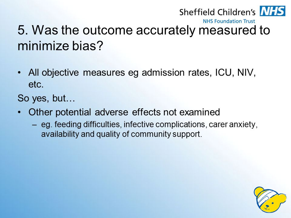 5. Was the outcome accurately measured to minimize bias.