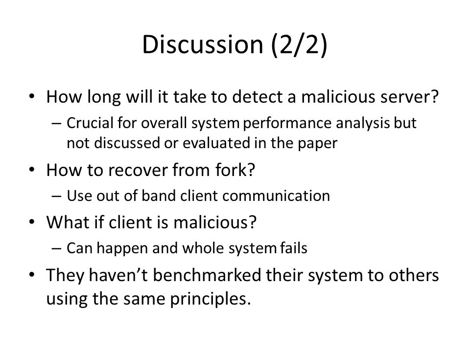 Discussion (2/2) How long will it take to detect a malicious server.