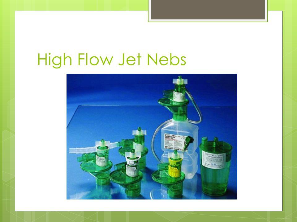 High Flow Jet Nebs