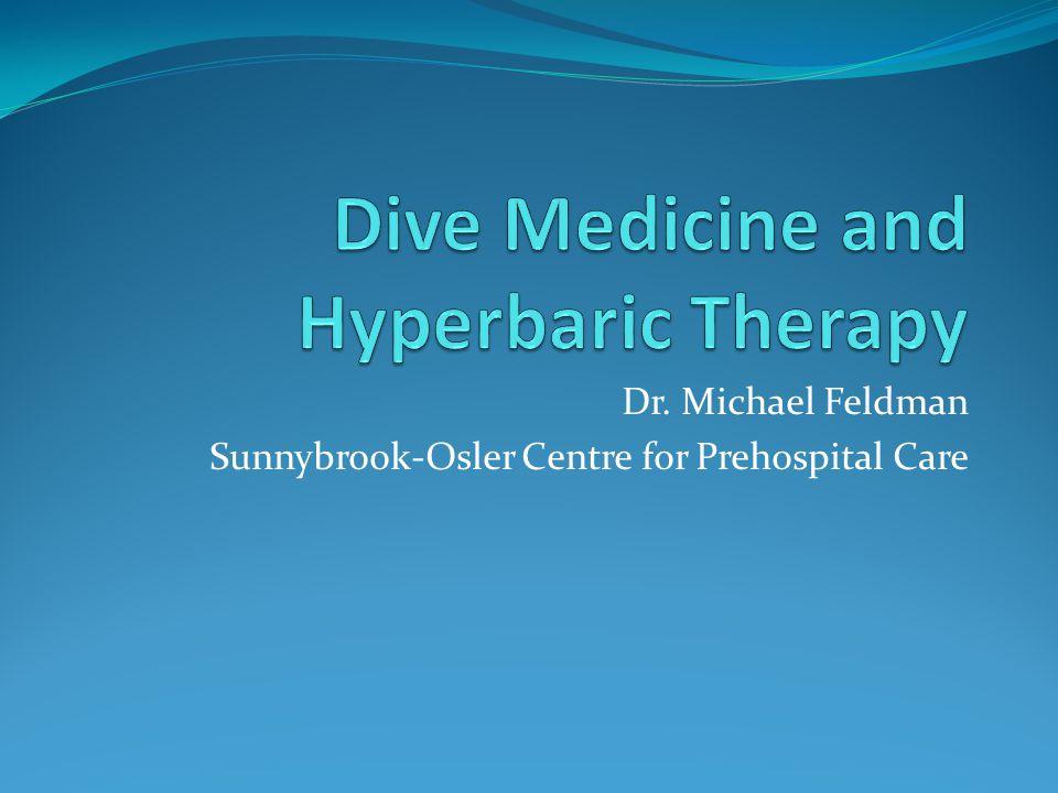Dr. Michael Feldman Sunnybrook-Osler Centre for Prehospital Care