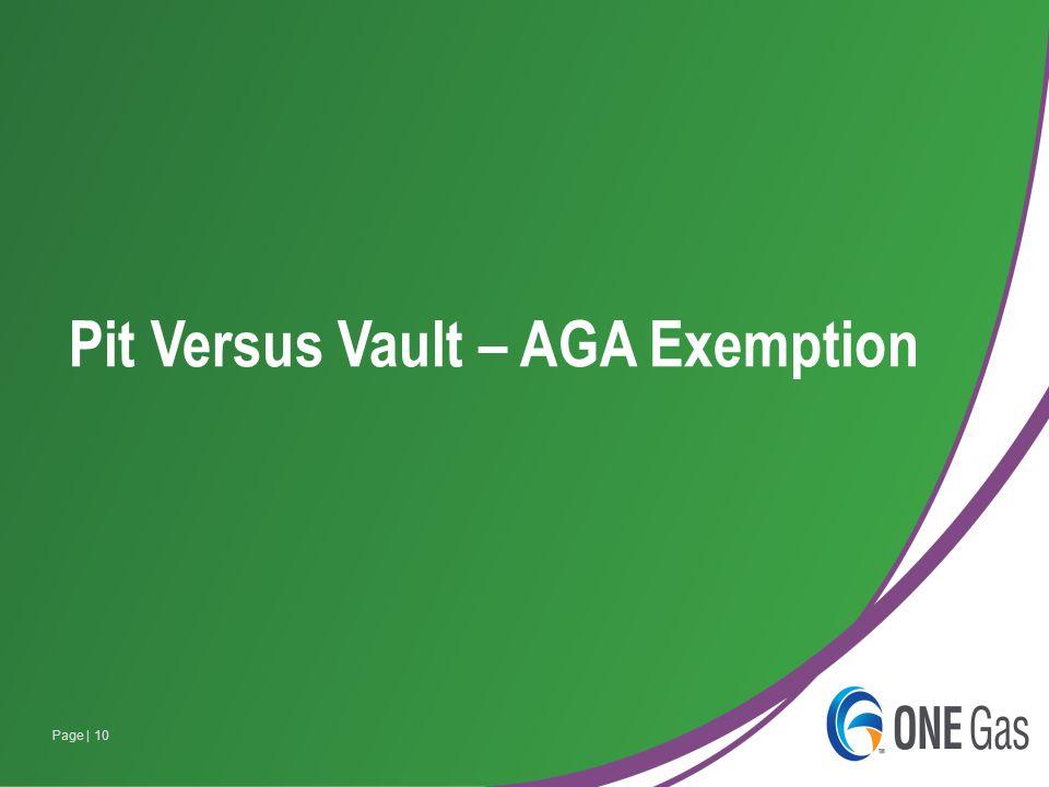 Page | 10 Pit Versus Vault – AGA Exemption