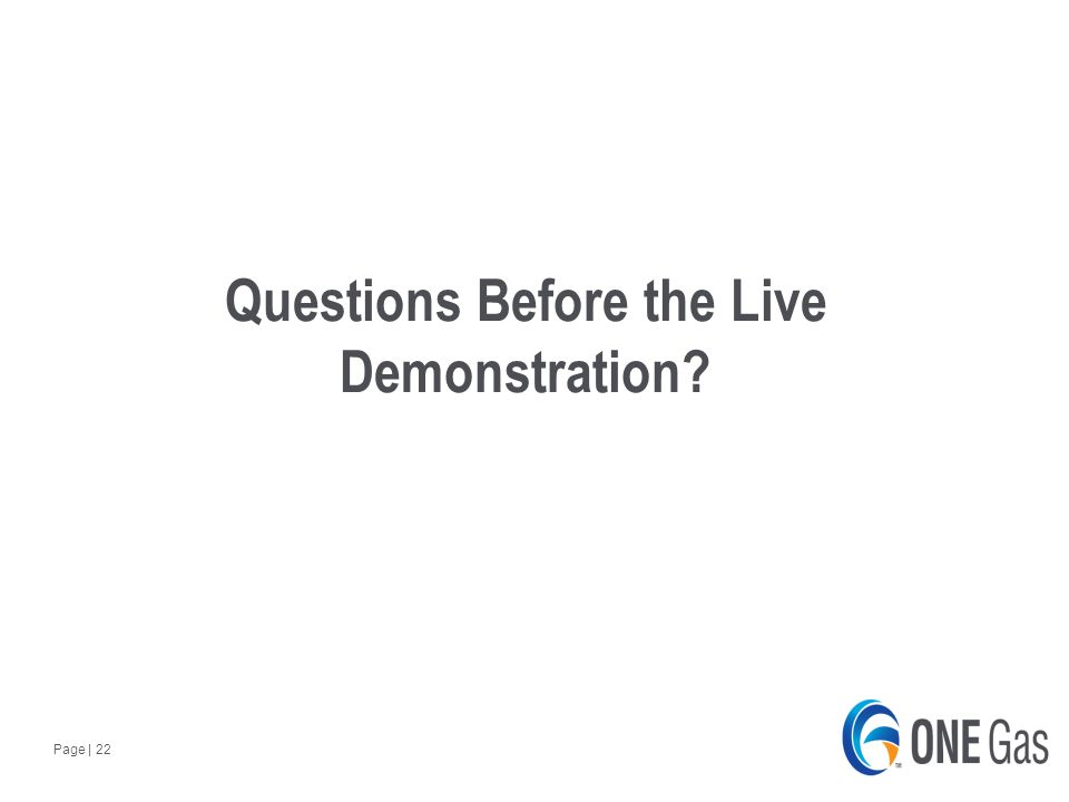 Page | 22 Questions Before the Live Demonstration
