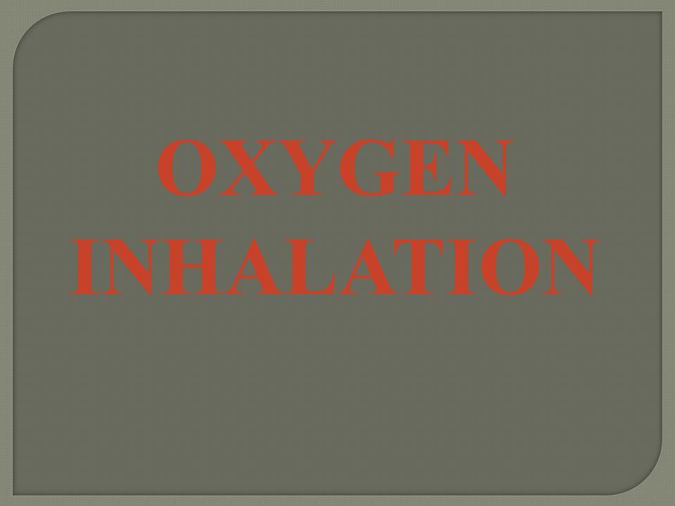 OXYGEN INHALATION
