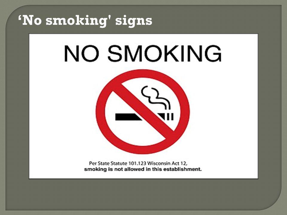 'No smoking' signs