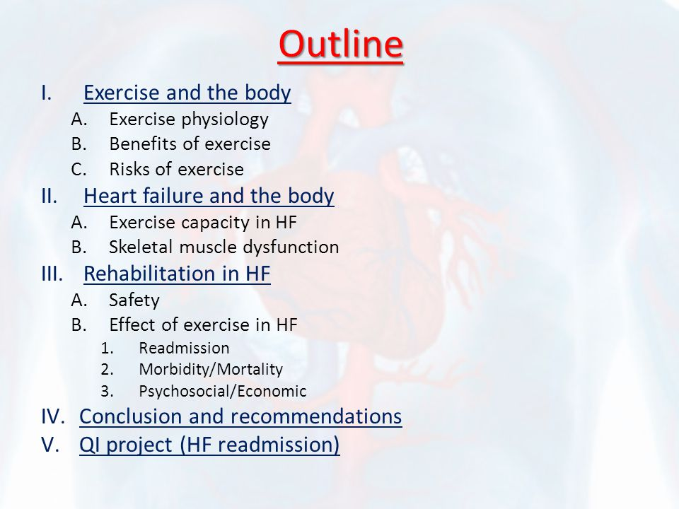 Effect of exercise in HF No benefit at all in acute setting In compensated HF it has the following benefits: 1.Improves diastolic function with increase in peak early diastolic filling rate both at rest and during exercise which enhances peak VO2 and CO