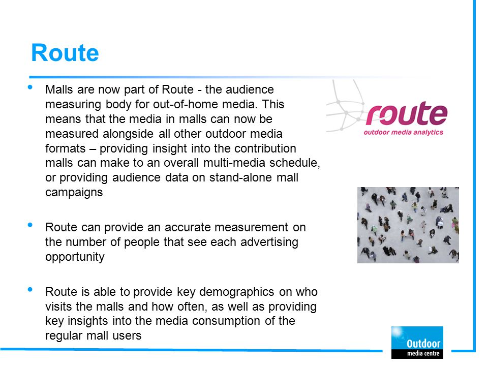 Route Malls are now part of Route - the audience measuring body for out-of-home media.