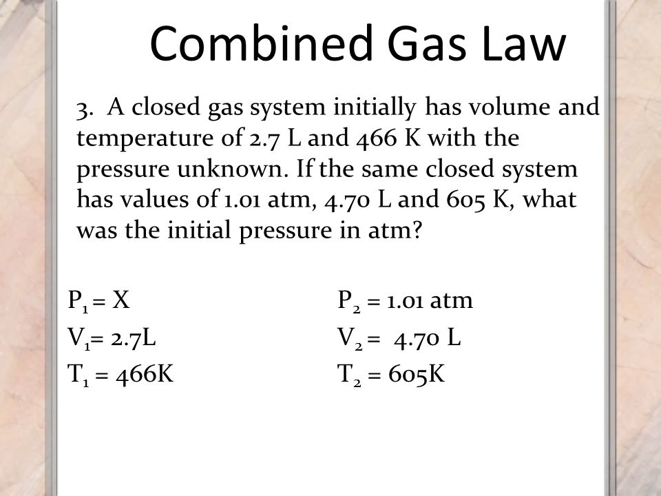 Combined Gas Law 3.