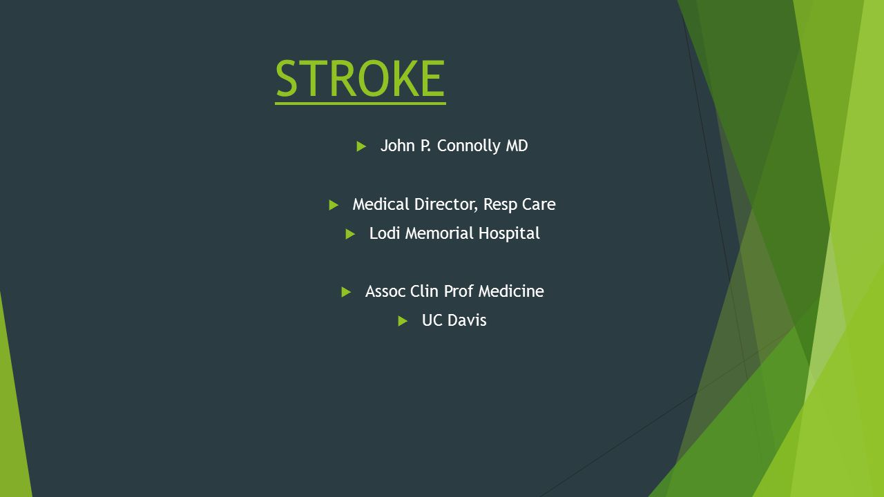 GUIDELINES REVIEWED AHA/ASA Guidelines for the early management of patients with acute ischemic stroke Stroke 2013 44: 870-947 AHA/ASA Guidelines for the prevention of stroke in patients with stroke and transient ischemic attack Stroke 2014 45: 2160-2236 AHA/ASA Palliative and end of life care in stroke Stroke 2014 45: 1887-1916