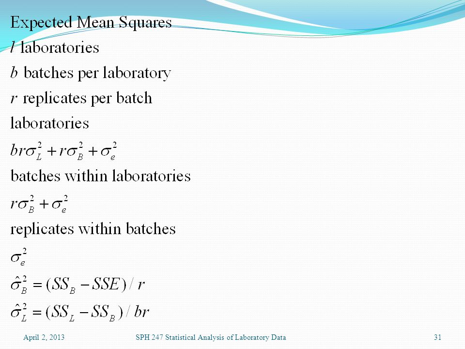 April 2, 2013SPH 247 Statistical Analysis of Laboratory Data31
