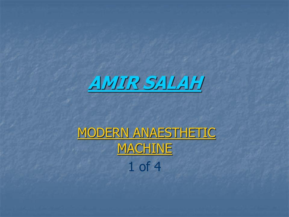 AMIR SALAH MODERN ANAESTHETIC MACHINE MODERN ANAESTHETIC MACHINE 1 of 4