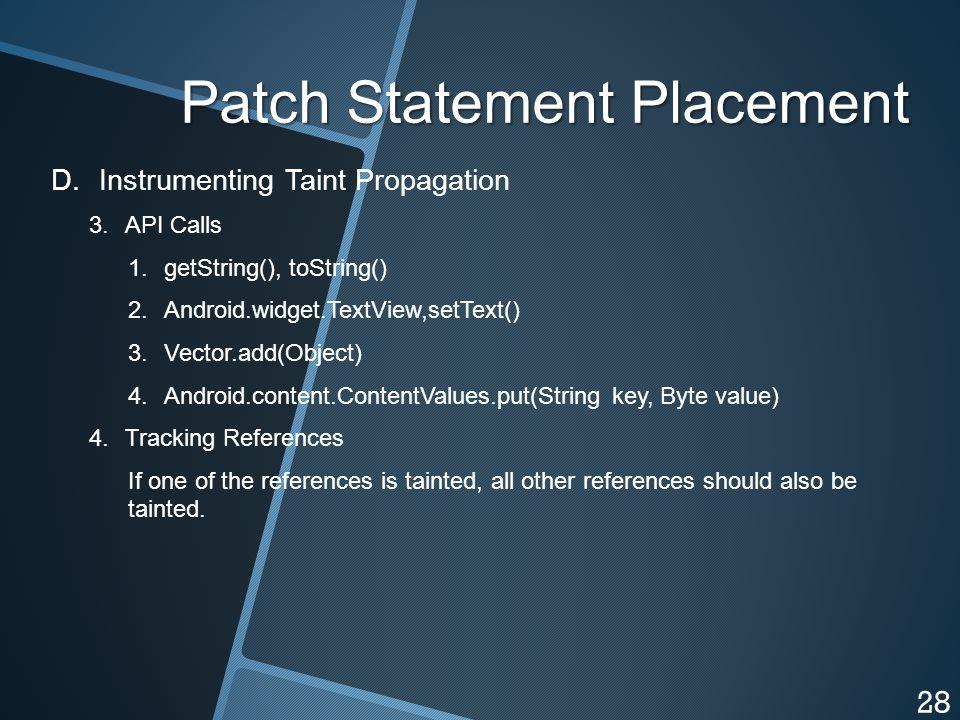 Patch Statement Placement D. D.Instrumenting Taint Propagation 3.