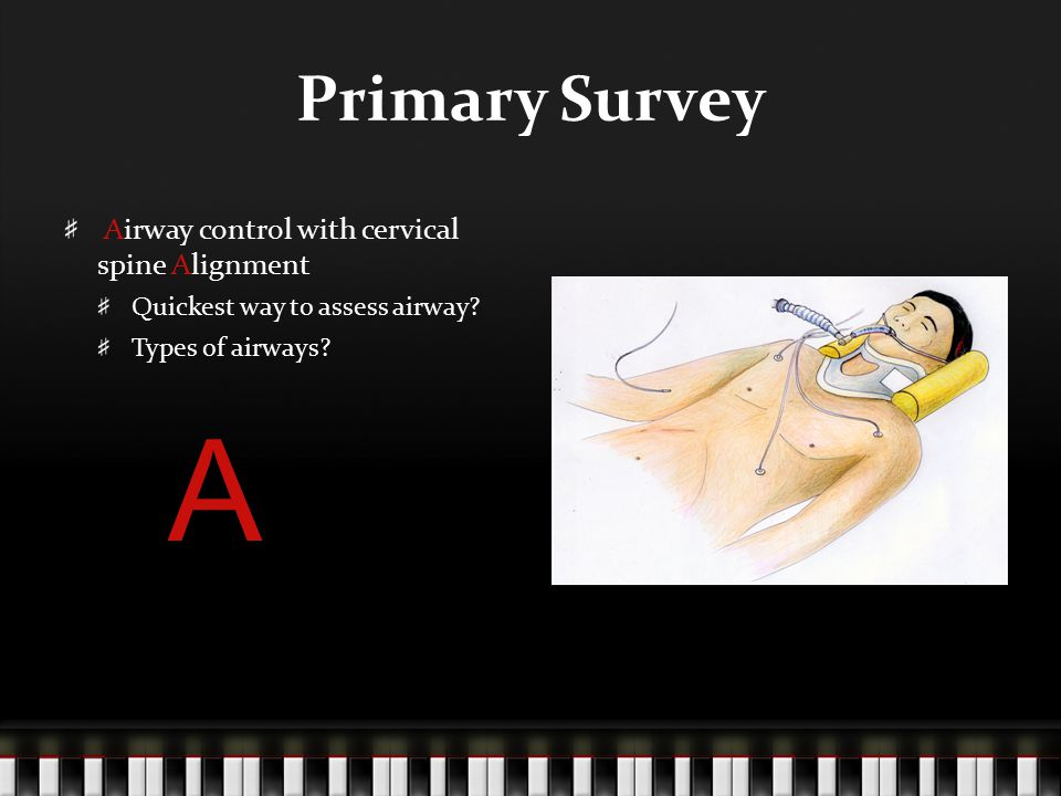 Primary Survey Breathing Look, feel and listen Pulse oximetry B