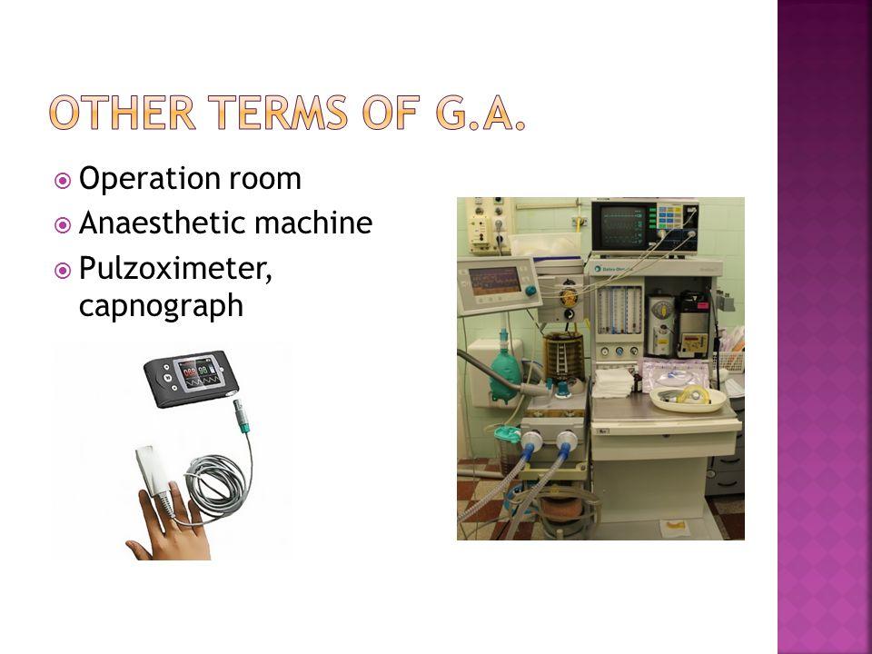  Operation room  Anaesthetic machine  Pulzoximeter, capnograph