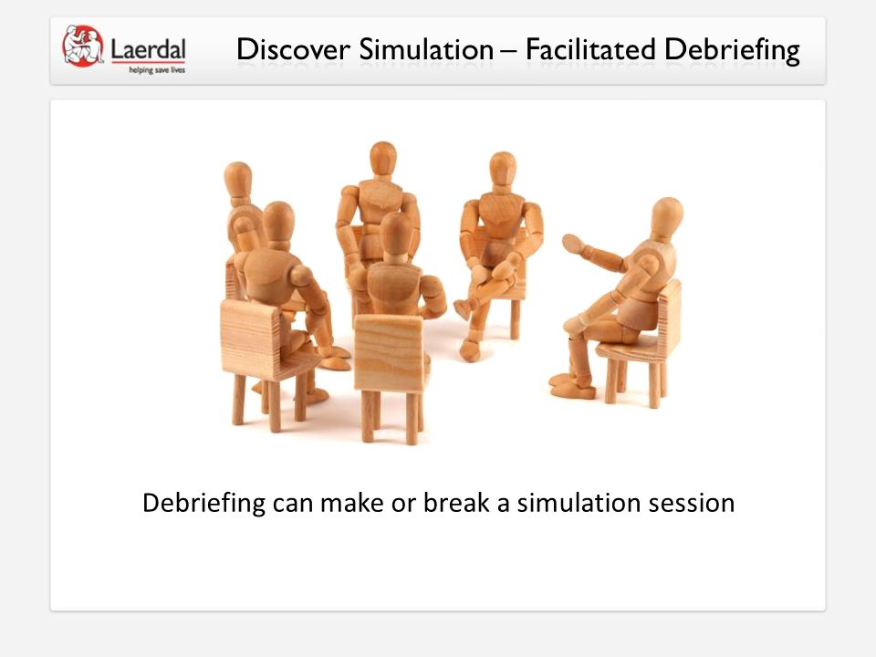 Debriefing can make or break a simulation session