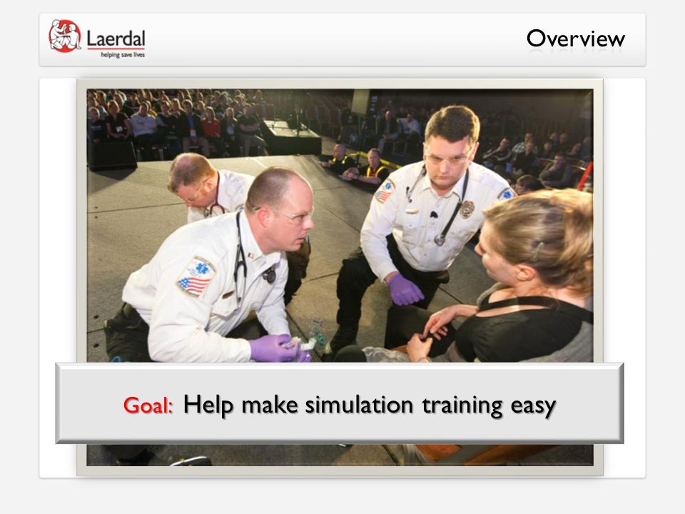 Goal: Help make simulation training easy