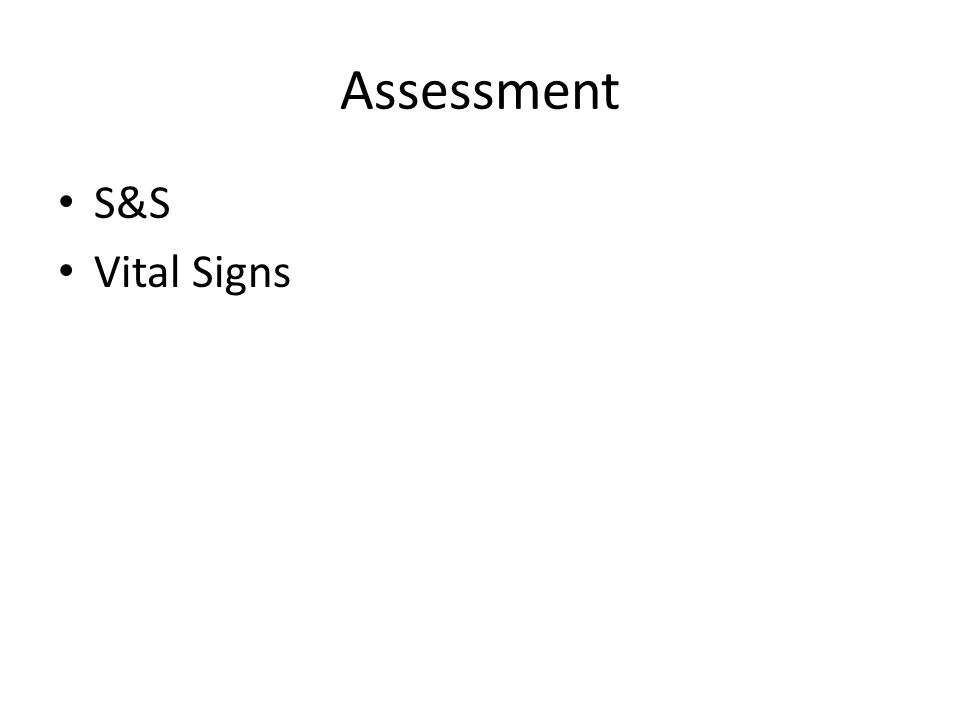 Assessment S&S Vital Signs