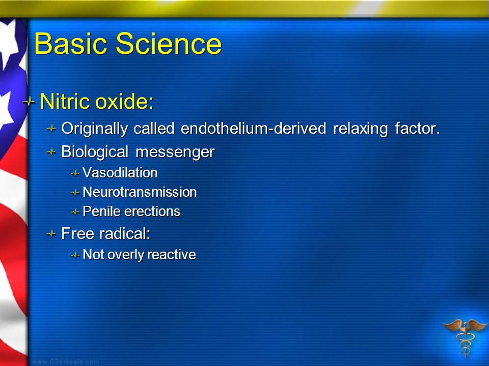 Basic Science Nitric oxide: Originally called endothelium-derived relaxing factor.