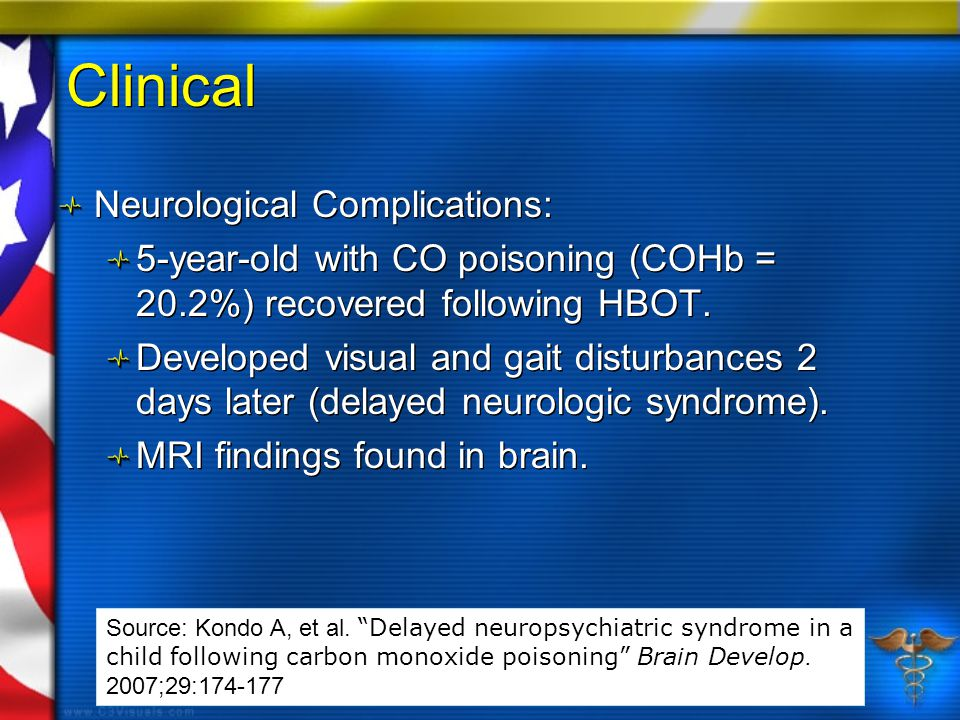 Clinical Neurological Complications: 5-year-old with CO poisoning (COHb = 20.2%) recovered following HBOT.