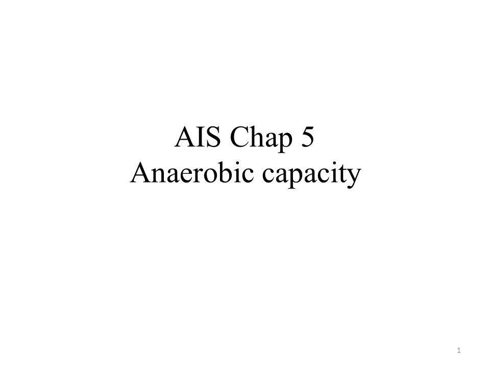 AIS Chap 5 Anaerobic capacity 1