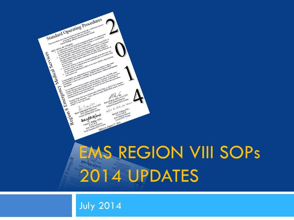 EMS REGION VIII SOPs 2014 UPDATES July 2014