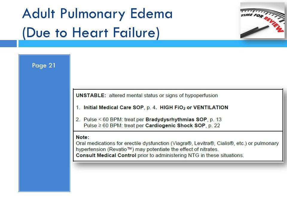 Adult Pulmonary Edema (Due to Heart Failure) Page 21