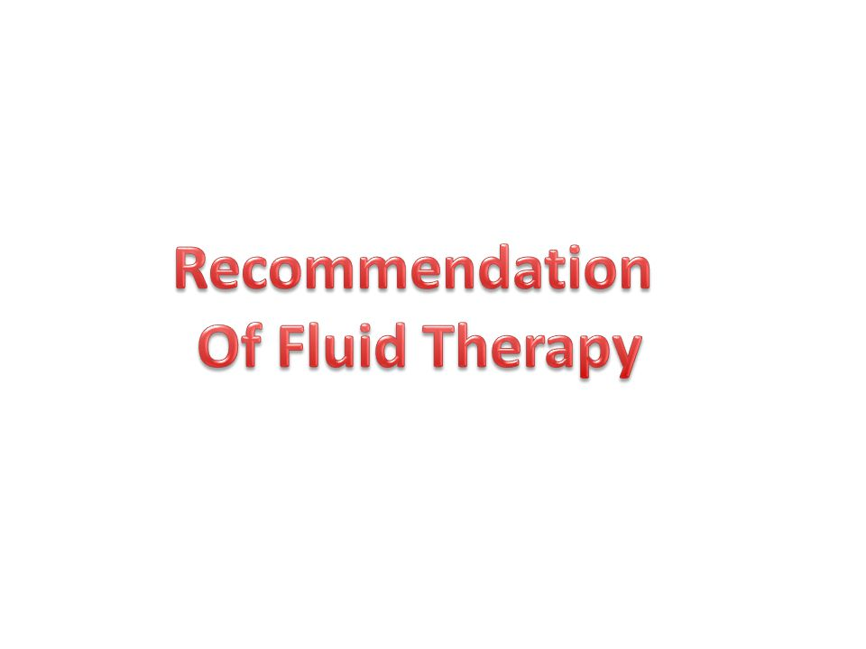 Recommendation of Fluid Therapy in Trauma Patients Fluid therapy  be initiated in the hypotensive bleeding trauma patient – Garde 1A Crystalloids  first choice – Grade 1B Avoid hypotonic solution  RL sol Coloids used  within the prescribed limit for each solution Hypertonic solution  for unstable penetrating torso trauma – Grade 2C