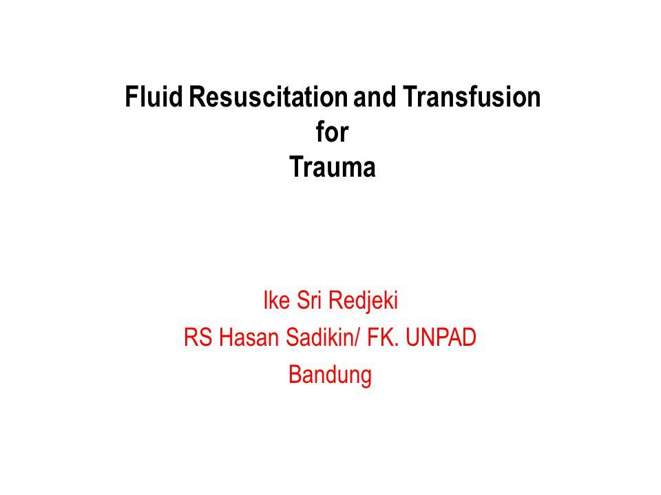 When Fluid Resuscitation is Needed ? In SHOCK !