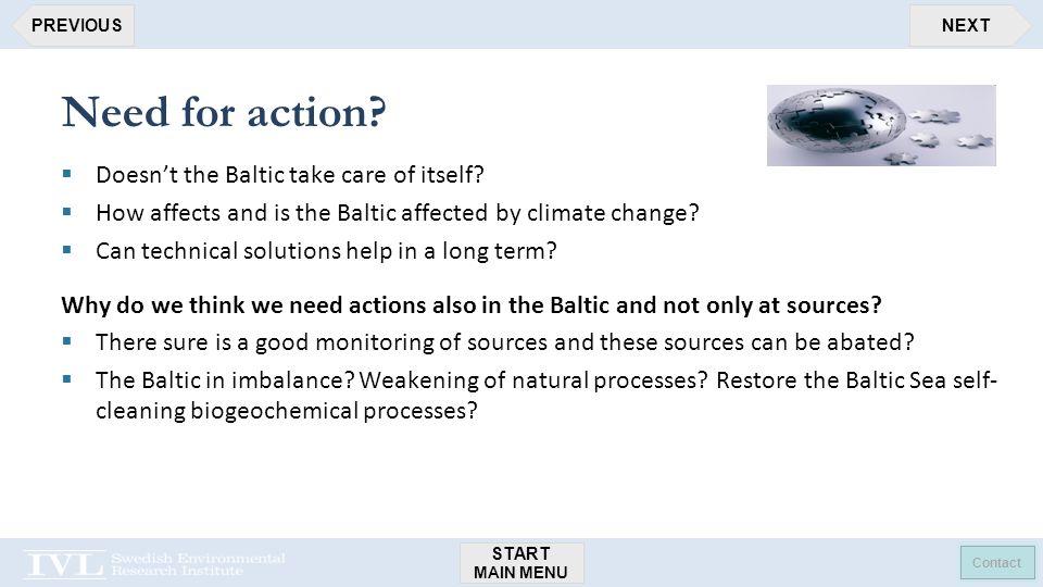 START MAIN MENU Contact NEXTPREVIOUS Need for action.