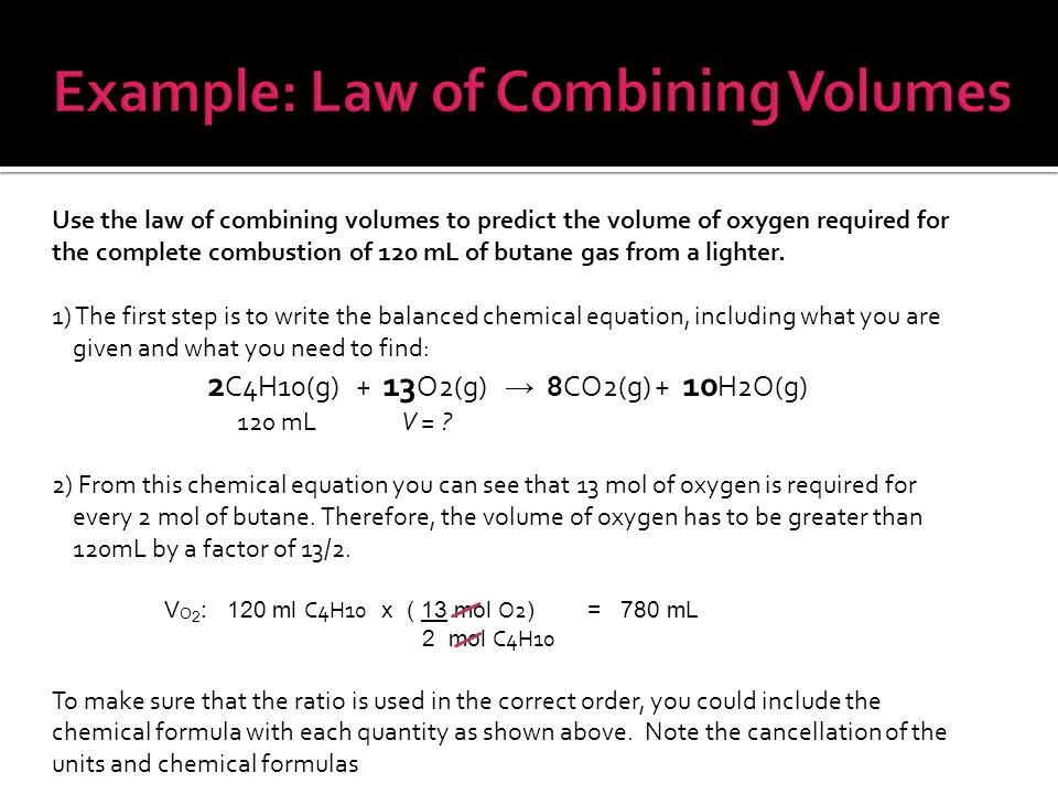 Use the law of combining volumes to predict the volume of oxygen required for the complete combustion of 120 mL of butane gas from a lighter.