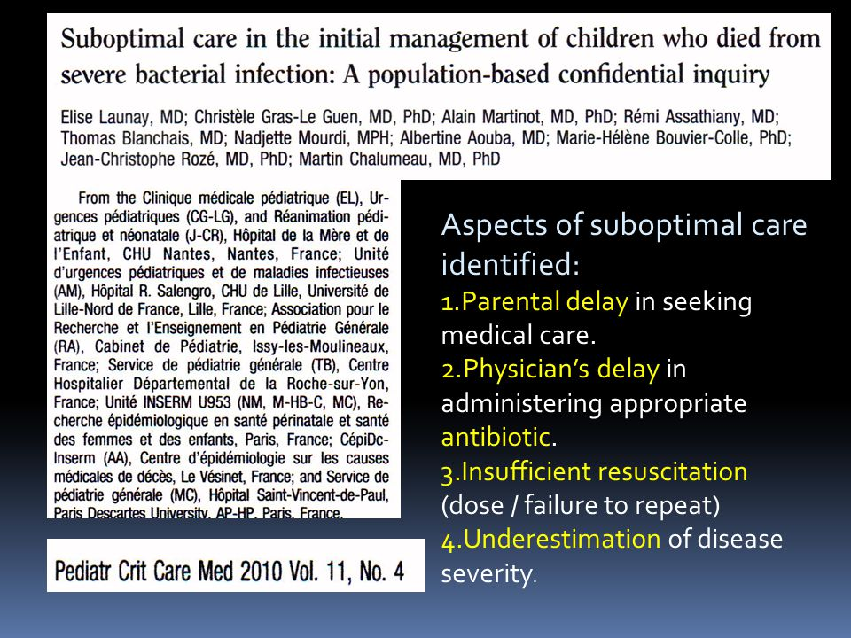 Aspects of suboptimal care identified: 1.Parental delay in seeking medical care.