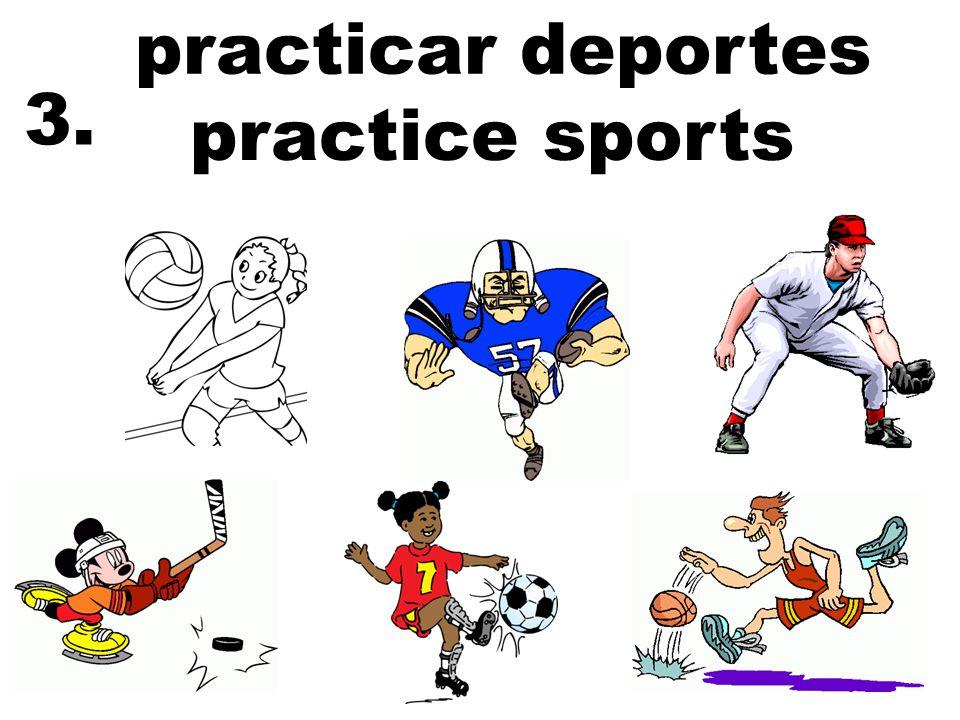 practicar deportes practice sports 3.
