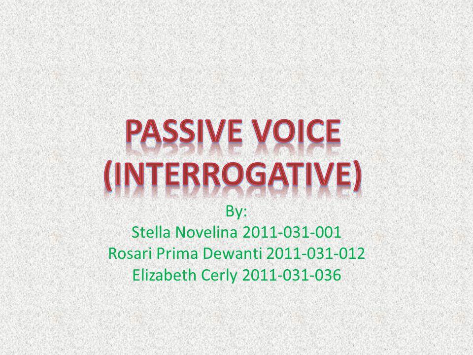 By: Stella Novelina 2011-031-001 Rosari Prima Dewanti 2011-031-012 Elizabeth Cerly 2011-031-036